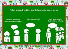 Rules around talking and listening