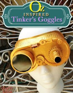 DIY Tinker's Goggles - Steampunk DIY - From dollar store stuff! Inspired by Oz the Great and Powerful #DisneyOzMovie #steampunk #fashion #ideas
