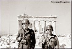 An Italian and a German soldier pose in front of the Parthenon Greece 1941 German Soldiers Ww2, German Army, Parthenon Greece, Athens Greece, Invasion Of Poland, Germany Ww2, Rare Pictures, Second World, Military History