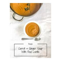 Awesome and super simple recipe for Carrot and Lentil Soup with a healthy dose of red split lentils. Head over to www.lovewrendley.com to check it out. Carrot And Lentil Soup, Carrot Ginger Soup, Carrot Recipes, Vegan Recipes, Red Split Lentils, Buddha Bowl, Super Simple, Carrots, Clean Eating