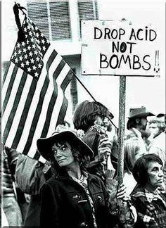 Anti Vietnam War protestors advocate for dropping acid instead of bombs 1960s http://ift.tt/2DbHQ7h