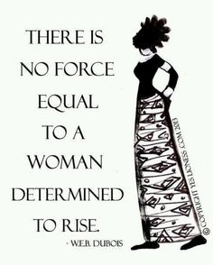 50 Best Strong Women Quotes In Celebration Of Women's History Month Outfits Quotes, Motto, Web Dubois, Girl Power Quotes, Women Empowerment Quotes, Empowering Women Quotes, By Any Means Necessary, Strong Women Quotes, Black Women Quotes