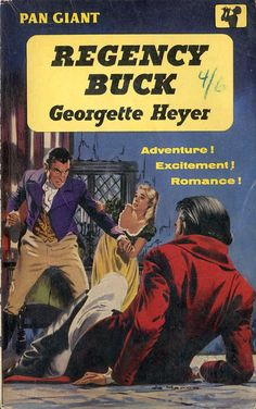 georgette heyer - regency buck (pan giant). This is #3 in the series that started w/ These Old Shades