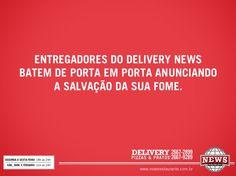 Campanha de divulgação do Delivery News.