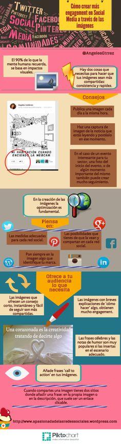 Cómo crear más engagement en Social Media a través de imágenes Vía: www.apasionadodelasredessociales.wordpress.com #infografia #infographic #socialmedia