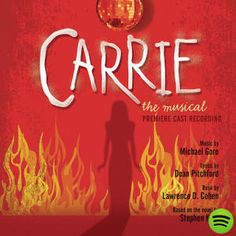 Carrie: The Musical (Premiere Cast Recording), an album by Premiere Cast on Spotify