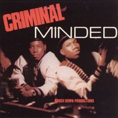 Boogie Down Productions- Criminal Minded [1987]...Got myself an uzi and my brother a 9! KRS One and Scott La Rock are ready to do battle against the Juice Crew.