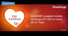 #Freecharge : #ValentinesDay Recharge Offers Get Rs.20 Cashback On Rs.100 On Mobile, Data Card & DTH Recharge.