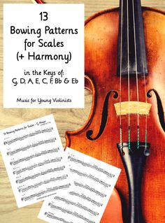 13 Bowing Patterns for Scales (+Harmony) in the Keys of G, D, A, E, F, Bb & Eb. Download a free sample here: http://www.musicforyoungviolinists.com/freebies.html #FreeSheetMusic, #FreeViolinMusic, #ViolinMusic