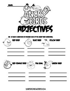 Your students can practice their writing skills by using adjective to describe their favorite Angry Birds characters....