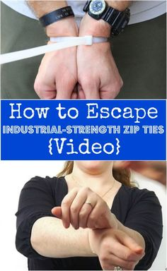 How to Escape Industrial-Strength Zip Ties OR Duct Tape{Video}