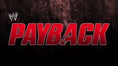 WWE Payback Teaches Us To Never Give Up And Embrace Our Inner Bluetista