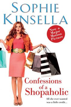 Confessions Of A Shopaholic By Sophie Kinsella – Novel Review