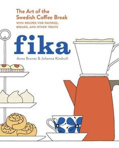 An illustrated lifestyle cookbook on the Swedish tradition of fika--a twice-daily coffee break--including recipes for traditional baked goods, information and anecdotes about Swedish coffee culture, a