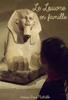 Balade au #Louvre en famille. #paris  #enfantsaumusée Louvre Paris, Ancient Egypt, Trips, Destinations, Lion Sculpture, France, Statue, City, Blog