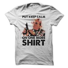(New T-Shirts) Madea Parody - Put Keep Calm On One More Shirt - Order Now...