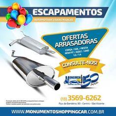 FIRE Mídia - Google+  https://www.facebook.com/monumentoshoppingcar/photos/a.850228231704681.1073741826.238299146230929/1141945265866308/?type=3&theater  #OfertasArrasadoras Ligue Agora: 13 3569-6262 Monumento Shopping Car - Pça da Bandeira, 80 Centro - São Vicente  #monumentoshoppingcar #autopecas #escapamentos #santos #sv #litoral #baixadasantista #shopping #santoscity