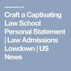 Law School Personal Statements  Law School    School