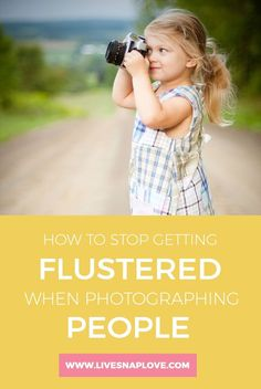 Photography Tips | How to Stop Getting Flustered When Photographing People