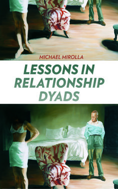 Lessons In Relationship Dyads, by Michael Mirolla (Red Hen Press)… Red Hen, Music Games, Reading Lists, Fiction, Relationship, Lettering, Best Deals, Books, Movies