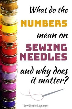 Everything you need to know about sewing machine needles including what the numbers and colors mean on the needle, how, when and why to replace the needle in your sewing machine, and the different types of sewing machine needle, and when you would use them. A complete sewing needle 101 list of questions answered for sewing beginners. Sewing Lessons, Sewing Tips, Sewing Hacks, Sewing Needles, Embroidery Needles, Easy Sewing Patterns, Bag Patterns To Sew, What's The Number, Online Lessons