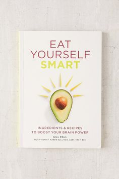 Livre Eat Yourself Smart: Ingredients & Recipes To Boost Your Brain Power Book Nerd, Book Club Books, Book Lists, My Books, Best Books To Read, Books To Buy, Self Development Books, Urban Outfitters, Psychology Books