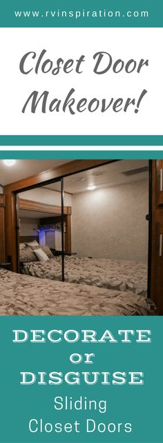 Looking for how to give the mirror closet doors in your motorhome or travel trailer bedroom a makeover? Take a look at how these RV owners gave their camper closets a style update (no permanent damage required)! Closet Door Redo, Mirror Closet Doors, Sliding Closet Doors, Mirror Door, Mirror Makeover, Rv Makeover, Caravan Makeover, Closet Remodel, Camper Renovation