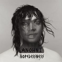 "Anohni ""Hopelessness"" LP"