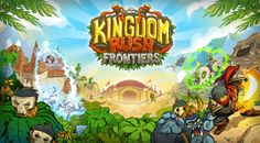 Kingdom Rush Frontiers Online Game