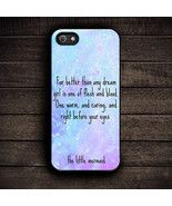 Little Mermaid Quote For iPhone 6 - $15.00