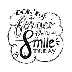 Don & # Do not forget to smile - know from Annemieke Nijenhuis - Lettering - Typography Calligraphy Quotes Doodles, Doodle Quotes, Caligraphy, Hand Lettering Quotes, Typography Quotes, Handwritten Quotes, Dont Forget To Smile, Don't Forget, Inspiration Typographie