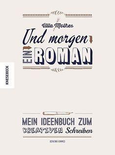 Und morgen ein Roman - Ulla Mothes - Buch kaufen | exlibris.ch