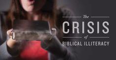 """The Crisis of Biblical Illiteracy"" by prof. Ken Berding"
