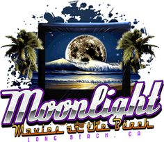 Moonlight Movies on the Beach for FREE in Long Beach during the summer months!