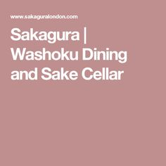 Sakagura | Washoku Dining and Sake Cellar