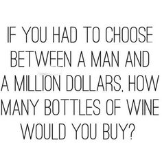 Wine memes #WineHumor #winememes #WineWednesday