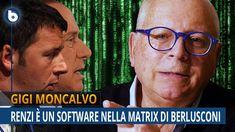 Renzi è un software nella Matrix di Berlusconi - Gigi Moncalvo