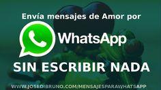 Envía mensajes de Amor por Whatsapp sin escribir nada