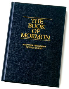 The Book of Mormon: A SECOND WITNESS TO THE BIBLE OF THE DIVINITY OF JESUS CHRIST