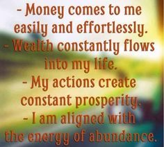 Money and Law of Attraction - 25 Money Affirmations to Attract Wealth and Abundance Change your outlook The Astonishing life-Changing Secrets of the Richest, most Successful and Happiest People in the World Prosperity Affirmations, Daily Positive Affirmations, Money Affirmations, Positive Words, Positive Thoughts, Positive Quotes, Morning Affirmations, Gratitude Quotes, Positive Mindset