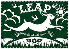 Leap and the net will appear. Hand pulled screen print by Alexandra Snowdon