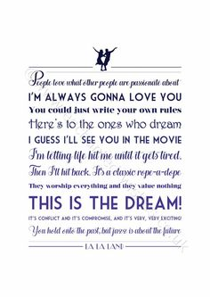 la la land this is the dream quote Jazz Quotes, Words Quotes, Wise Words, Sayings, Dream Quotes, Quotes To Live By, Broadway Quotes, Theatre Quotes, Amazing Quotes