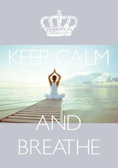 keep calm and breathe / Created with Keep Calm and Carry On for iOS #keepcalm #zen