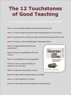 See my response to this at http://mathfour.com/?p=11323 (because I think some of these are deplorable!) From The 12 Touchstones of Good Teaching: A Checklist for Staying Focused Every Day