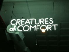 'CREATURES of COMFORT' NEON SIGN ๑෴MustBaSign෴๑