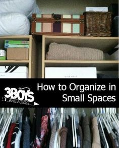 How to Organize in Small Spaces - some good ideas