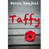Taffy (A Young Adult Romance) (Kindle Edition)By Becca Smejkal