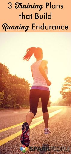 3 awesome training plans for building up running endurance! | via @SparkPeople