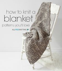 AllFreeKnitting provides a directory of free knitting patterns, tips and tricks for knitters, along with tutorials and how-to videos. From knitted afghans to baby knits and holiday knitting patterns, we have it all. Knitted Afghans, Knitted Blankets, Cozy Blankets, Knitting Needles, Free Knitting, Hand Knit Blanket, Easy Blanket Knitting Patterns, Loom Blanket, Beginner Knitting Patterns