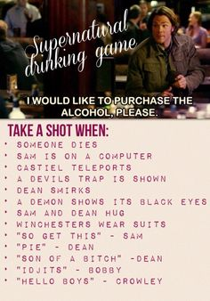 LOL ^_^ Singer boys of the bitch trap Supernatural Birthday, Supernatural Party, Supernatural Drinking Game, Friends In Low Places, Tv Themes, Drinking Games, Destiel, Baby Daddy, Superwholock